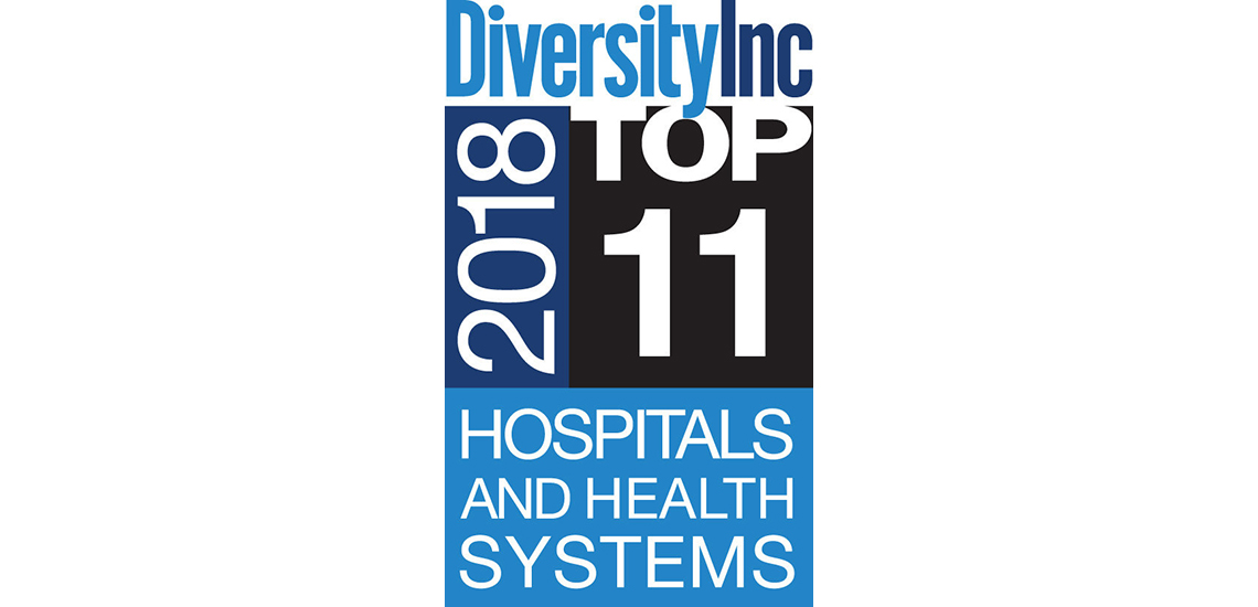 Ranked No. 2 on DiversityInc's list of Top Hospitals and Health Systems in America